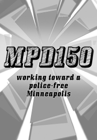 Zine Cover: MPD150, working toward a police-free Minneapolis